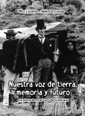 NUESTRA VOZ DE TIERRA¸ MEMORIA Y FUTURO